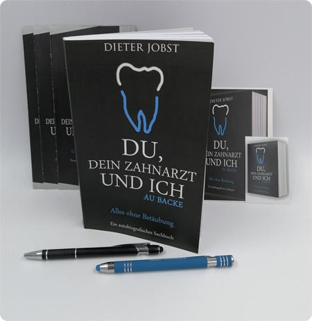 Du, Dein Zahnarzt und ich - Ein Buch für alle, die ihre Zähne schützen möchten